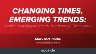 Top 5 Characteristics Defining the Changing Times & New Generations 7 November 2014