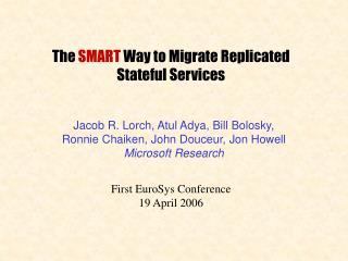 The  SMART  Way to Migrate Replicated Stateful Services