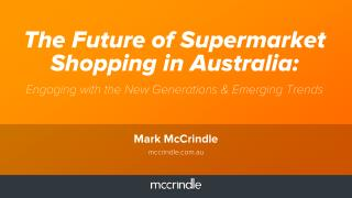 The future of supermarket shopping in australia mark mccrindle