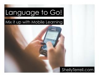 Language to Go: Learning Language with Mobile Devices