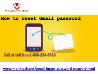 Dial 1-866-224-8319 for How to reset Gmail password and receive the best help.