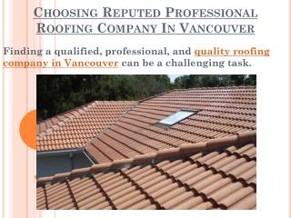 Choosing Reputed Professional Roofing Company In Vancouver