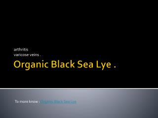 Organic Black Sea Lye
