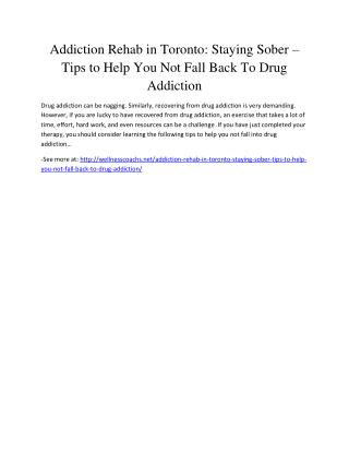 Addiction Rehab in Toronto: Staying Sober – Tips to Help You Not Fall Back To Drug Addiction