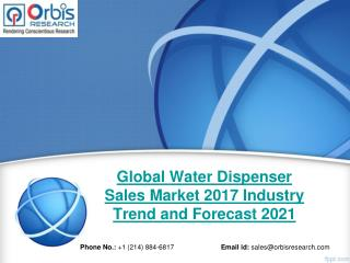 Global Water Dispenser Sales Industry 2017 Revenue Market Share Analysis: Market Shares, Analysis, and Index