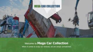 Scrap Car Removal - Mega Car Collection
