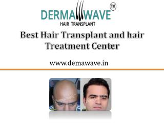 Hair transplant and Hair treatment - Dermawave