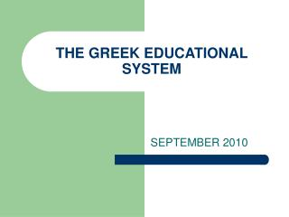 THE GREEK EDUCATIONAL SYSTEM