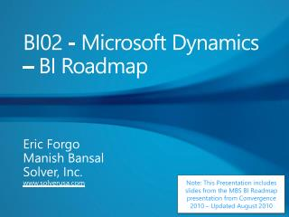 BI02 - Microsoft  Dynamics – BI Roadmap