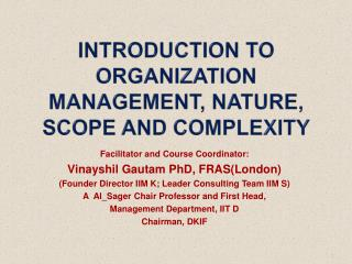 Introduction to Organization Management, Nature, Scope and Complexity