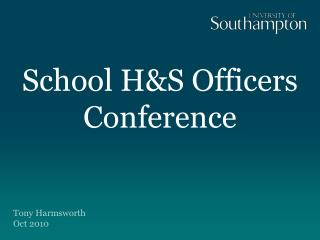 School H&S Officers  Conference