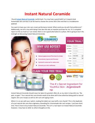 http://www.healthoffersreview.info/instant-natural-ceramide/