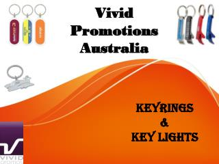 Shop for Custom Printed Keyrings and Keychains at Vivid promotions
