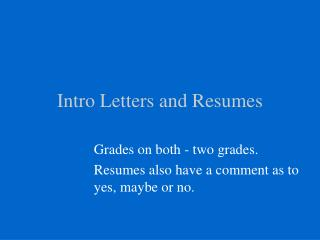 Intro Letters and Resumes