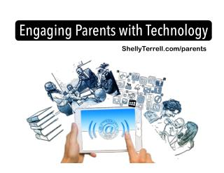 Engaging Parents with Technology