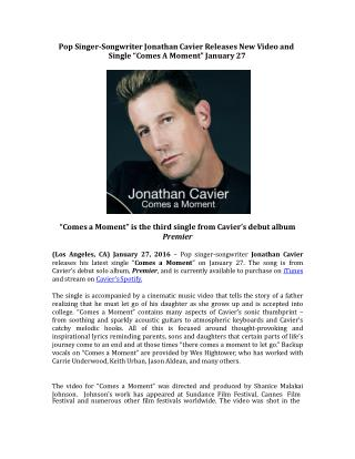 "Pop Singer-Songwriter Jonathan Cavier Releases New Video and Single ""Comes A Moment"" January 27"