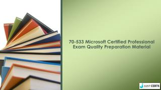 Microsoft 70-533 Exam - 70-533 Exam Dumps - 70-533 Study Tips