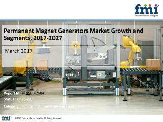 Permanent Magnet Generators Market Value Share, Supply Demand 2017-2027