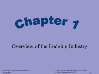 Overview of the Lodging Industry