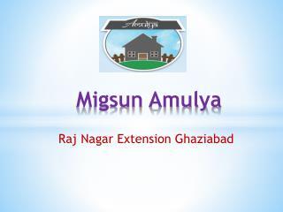 Migsun Amulya Raj Nagar Extension Ghaziabad - Swabhimaan