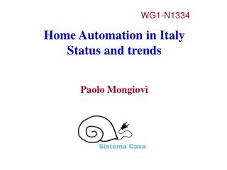 Home Automation in Italy Status and trends