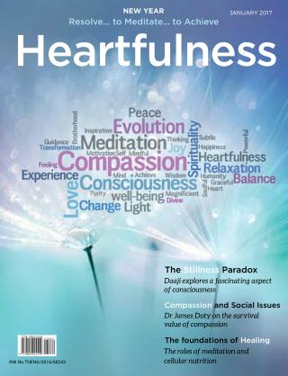 Heartfulness Magazine - Volume 2 Issue1 - Jan 2017