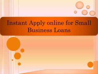 Instant apply online for small business loans