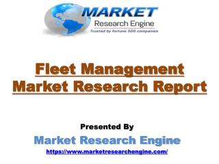 Fleet Management Market Worth US$ 34 Billion by 2022