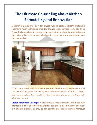The Ultimate Counseling about Kitchen Remodeling and Renovation