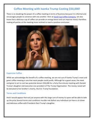Coffee Meeting with Ivanka Trump Costing $50,000!