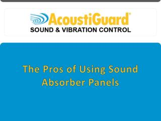 The Pros of Using Sound Absorber Panels