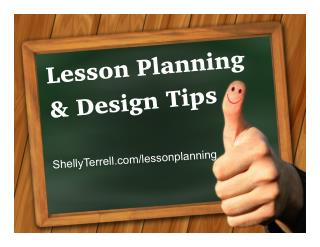 Lesson Planning and Design Tips and Resources