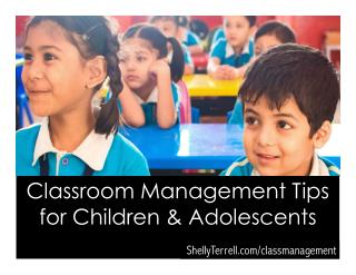 Classroom Management Tips for Kids and Adolescents