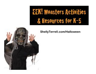 EEK! Halloween Activities for K to 5