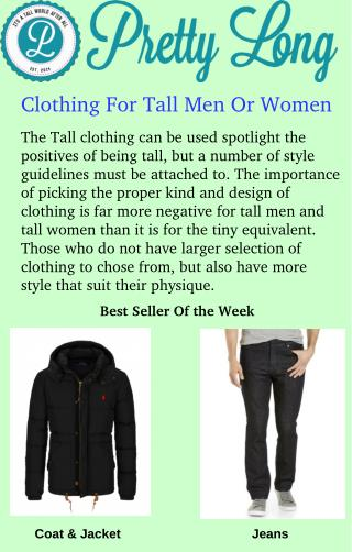 Clothing For Tall Men Or Women