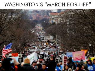 "Washington's ""March for Life"""
