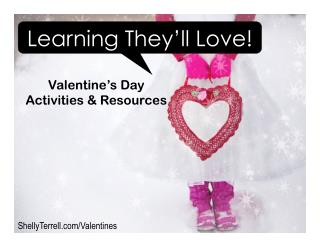 Learning They Will Love! Valentine's Day Activities