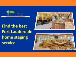 Get the best home stagers fort Lauderdale
