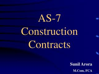AS-7 Construction Contracts