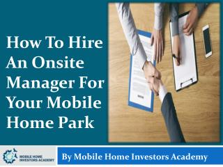 How To Hire An Onsite Manager For Your Mobile Home Park