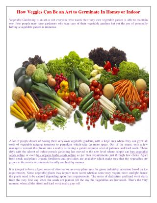 How Veggies Can Be an Art to Germinate In Homes or Indoor