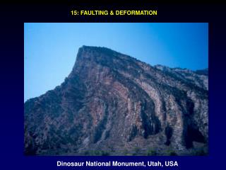15: FAULTING & DEFORMATION