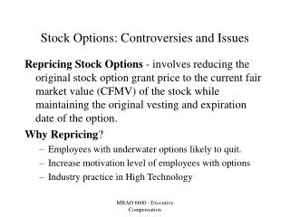 Stock Options: Controversies and Issues