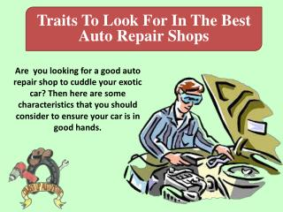 Traits To Look For In The Best Auto Repair Shops
