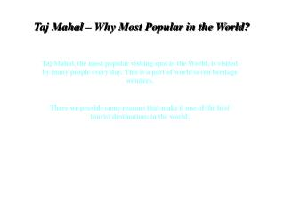 Taj Mahal – Why Most Popular in the World?