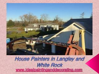 Residential Painters in Langley, White Rock and Canada - House Painters