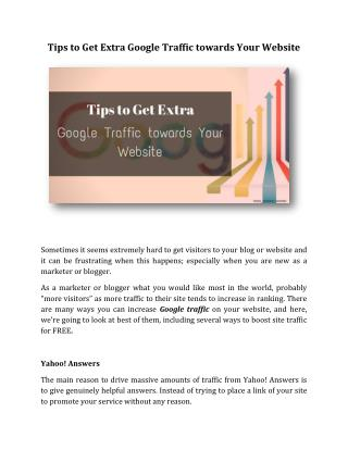 Tips to Get Extra Google Traffic towards Your Website