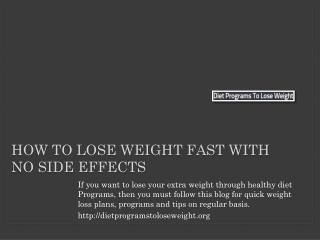 How to Lose Weight Fast With No Side Effects