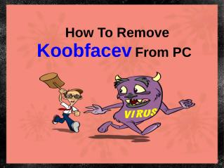 How to remove Koobface from PC