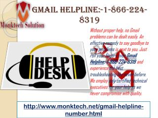 Dial Gmail Helpline:-1-866-224-8319 and Forget Your Worries